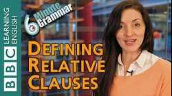 Defining relative clauses - 6 Minute Grammar