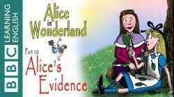 Alice in Wonderland part 10: Alice's evidence