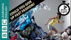 Could you give up fast fashion? Listen to 6 Minute English