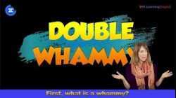 English in a Minute: Double Whammy