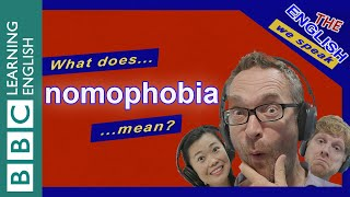What does 'nomophobia' mean?