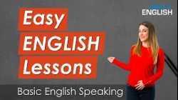 Easy English Lessons for Beginner Level - BASIC English Speaking Conversation Lessons