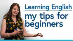 Learning English for Beginners: My top tips
