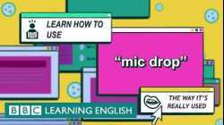 Mic drop - The English We Speak
