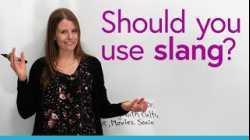 Should you use slang?