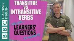 Transitive and intransitive verbs - Learners' Questions
