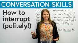 Conversation Skills: Interrupting politely in English