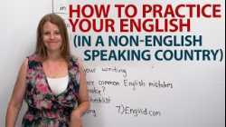 HOW TO PRACTICE ENGLISH in a non-English speaking country