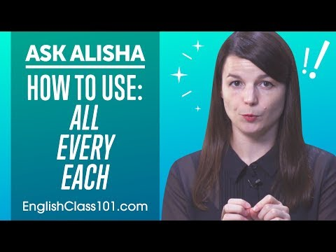 All, Every and Each: How to Use & Differences - Basic English Grammar