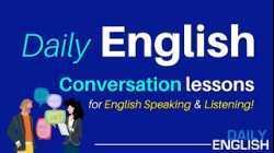 Daily English Conversation   English Conversation Lessons for English Speaking & English Listening