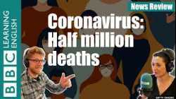 Coronavirus: Half million deaths - News Review
