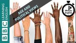 Do our political views change as we get older?: 6 Minute English