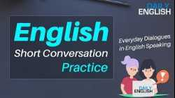 40+ English Short Conversation Practice - Everyday Dialogues in English Speaking