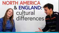 Cultural Differences between North America & England