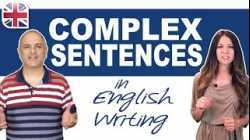 Complex Sentences in English Writing - Learn How to Make Complex Sentences