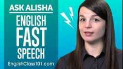 How to Speak Fast in English? How to Sound Like a Native Speaker