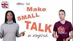 How to Make Small Talk in English - English Conversation Lesson