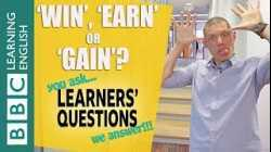 'Win', 'earn' and 'gain' - Learners' Questions