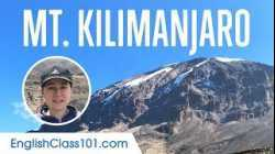 Top 7 Phrases for Mountain Climbing in Mt. Kilimanjaro