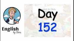 ★ Day 152 - 365 วัน ภาษาอังกฤษ ✦ โดย English by Chris