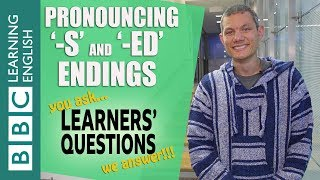 Pronouncing '-s' and '-ed' endings - Learners' Questions