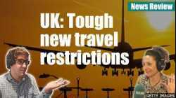 New UK travel restrictions - News Review