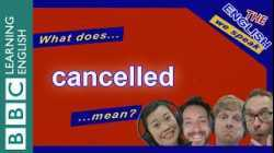 The new meaning of 'cancelled' - The English We Speak