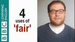 4 uses of 'fair' - English In A Minute