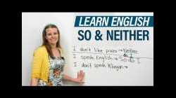 """How to use SO & NEITHER in English: """"So do I"""", """"Neither am I""""..."""