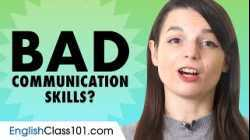 If Your English Communication Skills are Bad... You Need those Conversation Tips!
