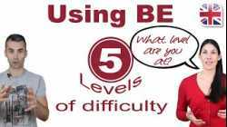 5 Levels of English Grammar - Using the Verb Be