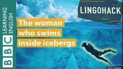 The woman who swims inside icebergs - Lingohack