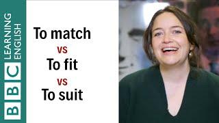 Match vs fit vs suit